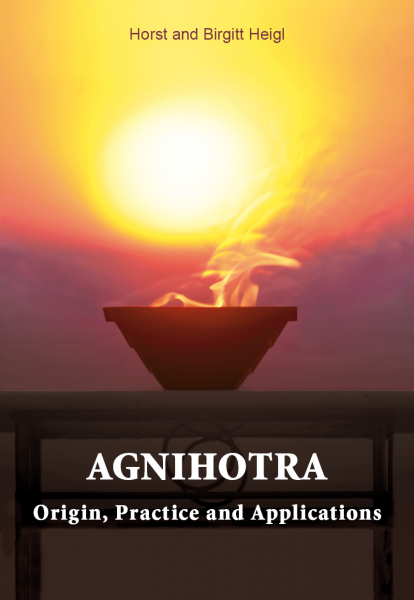 Agnihotra - Origin, Practice and Applications